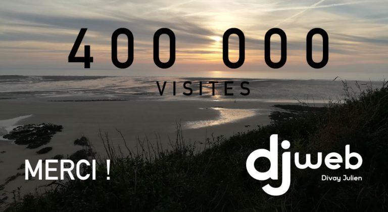 400 000 visites : MERCI !